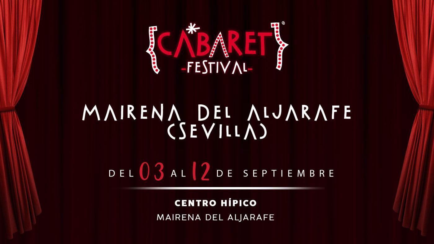 Cabaret Festival llevará los mejores conciertos y espectáculos a Mairena Del Aljarafe el próximo mes de Septiembre