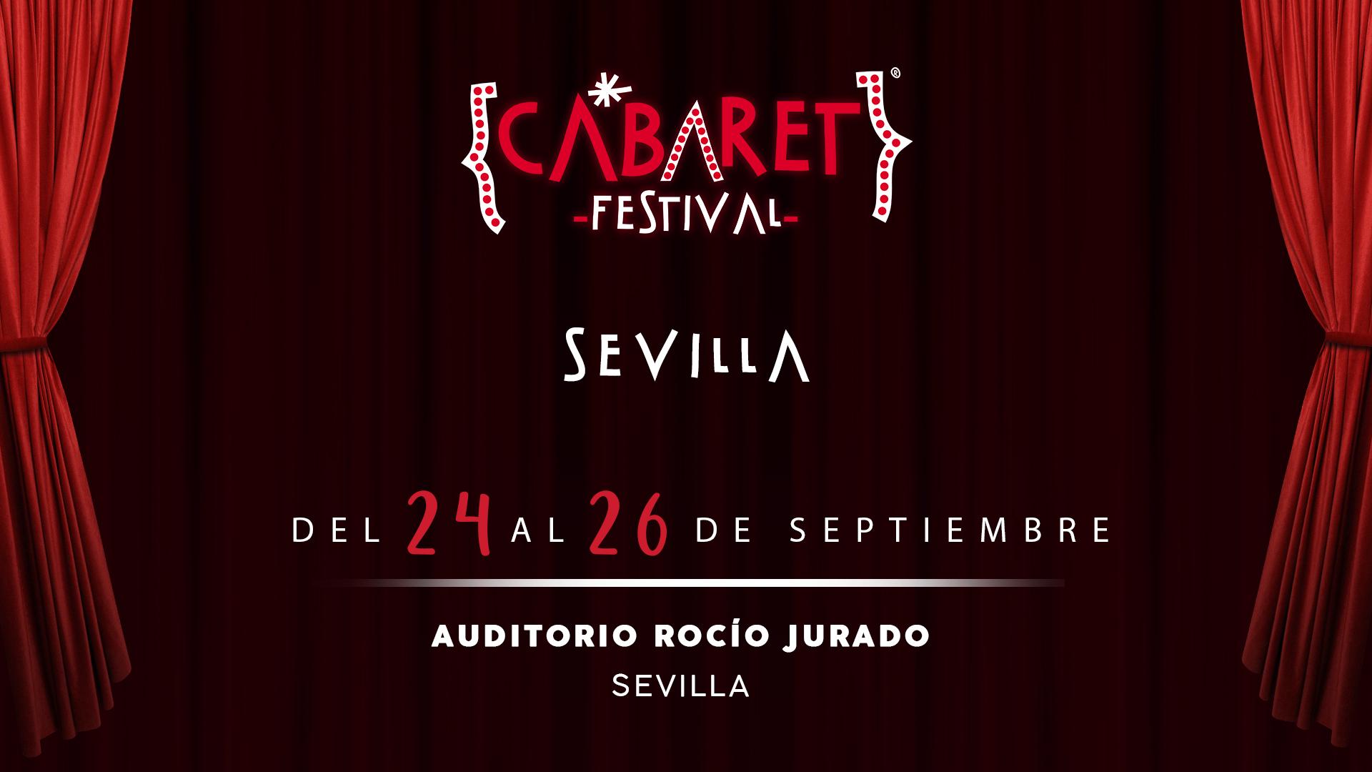 Sevilla es la nueva ciudad confirmada para acoger Cabaret Festival en el mes de septiembre