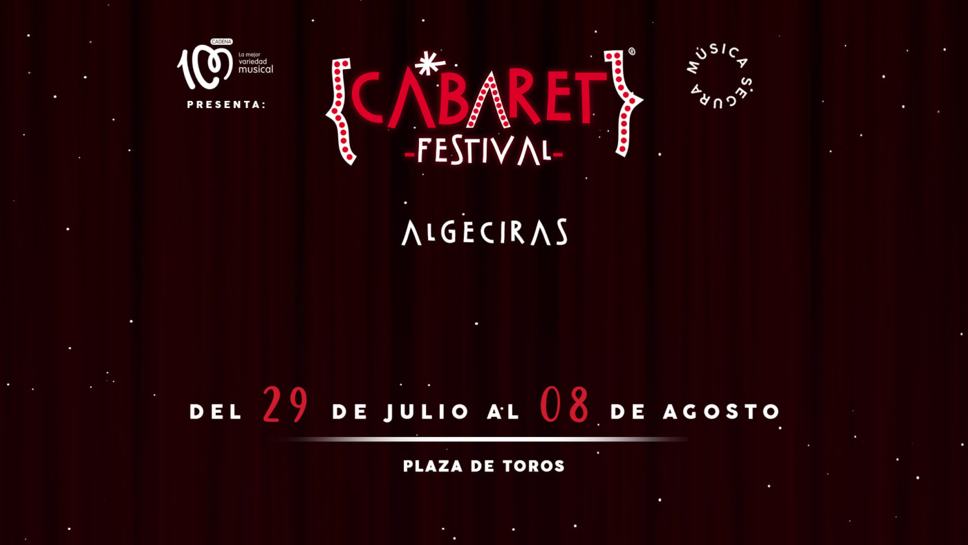 Cabaret Festival llega a Algeciras con un cartel espectacular