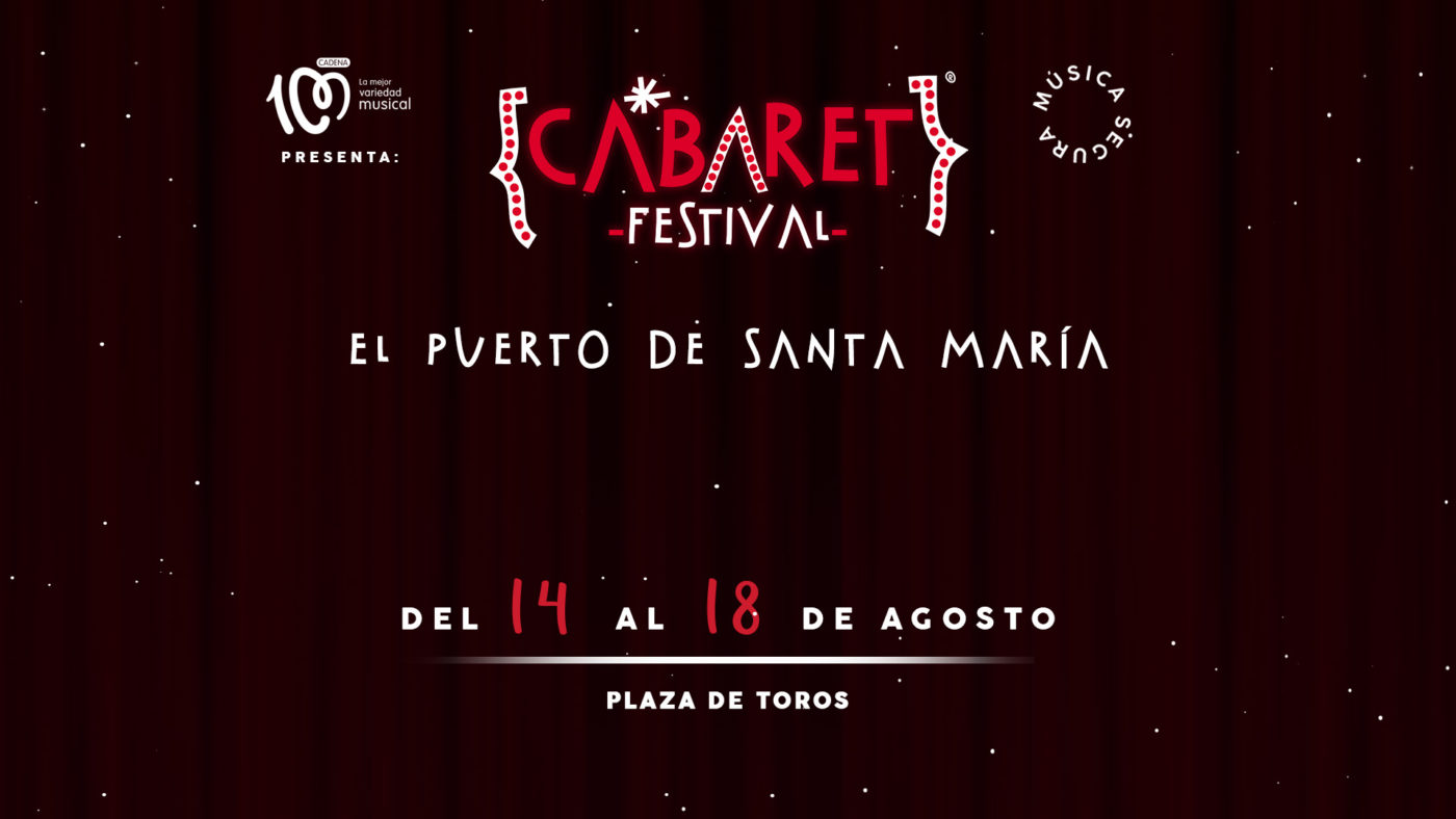 Cabaret Festival presenta el cartel de El Puerto De Santa María
